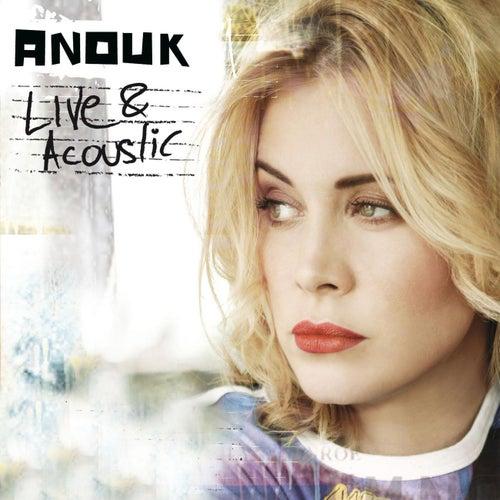 Live & Acoustic von Anouk