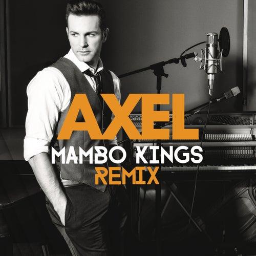 Quedate (Mambo Kings Remix) de Axel