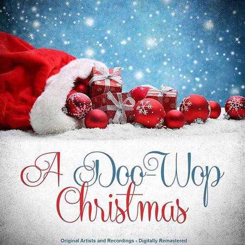 A Doo-Wop Christmas (Remastered) by Various Artists