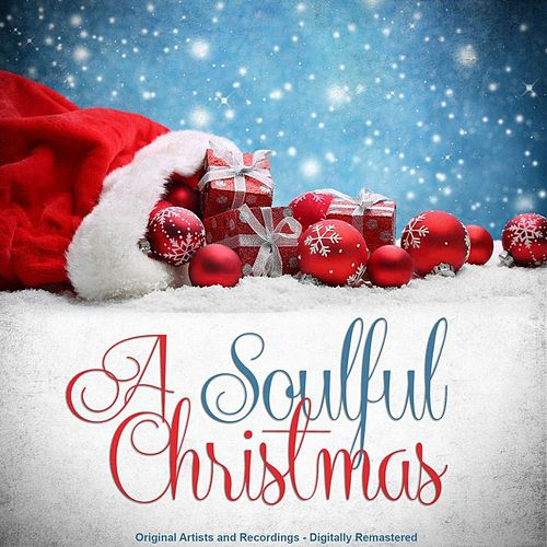 A Soulful Christmas (Remastered) by Various Artists