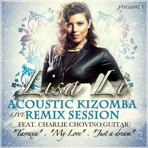 Acoustic Kizomba Remix Session, Vol. 1 (Live) by Lisa Li