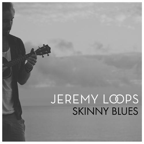 Skinny Blues von Jeremy Loops
