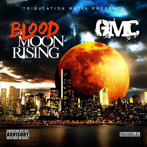 Blood Moon Rising by GMC