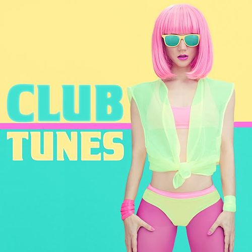 Club Tunes de Various Artists