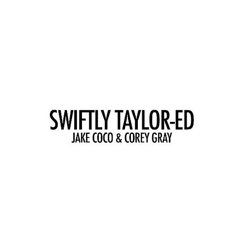 Swiftly Taylor-Ed (Acoustic Tribute to 1989) by Jake Coco