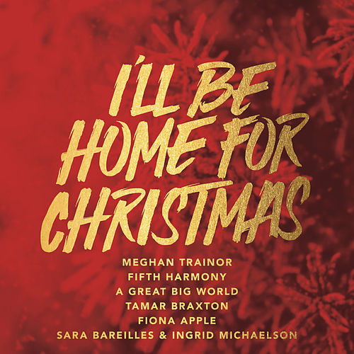 I'll Be Home von Meghan Trainor
