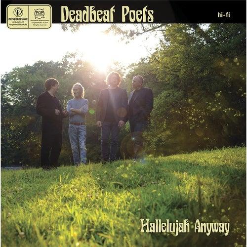 Hallelujah Anyway by Deadbeat Poets