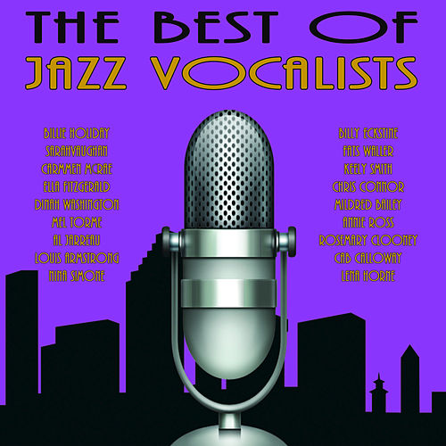 Best of Jazz Vocalists by Various Artists