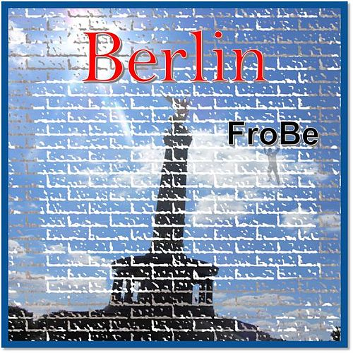 Berlin von Frobe