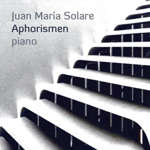 Aphorismen von Juan María Solare