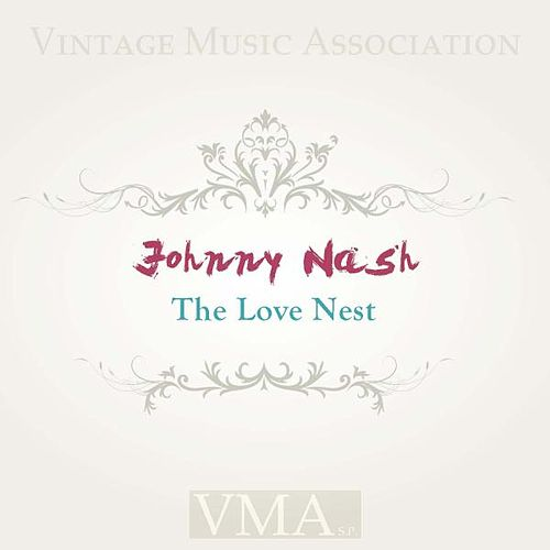 The Love Nest by Johnny Nash