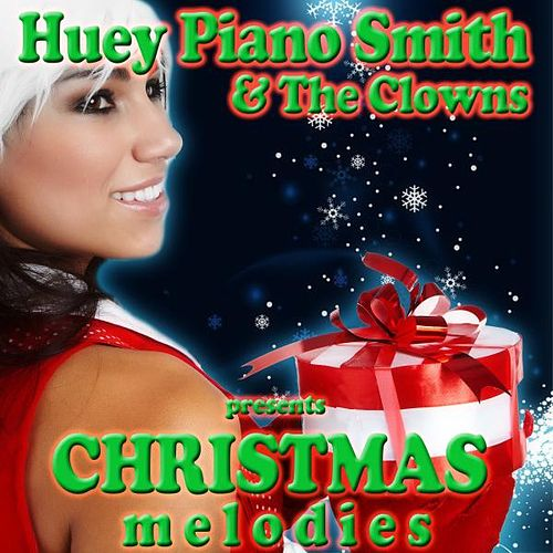 Christmas Melodies by Huey 'Piano' Smith