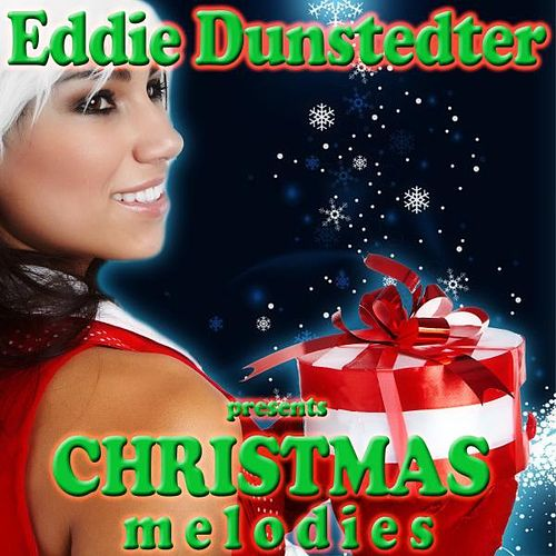 Christmas Melodies de Eddie Dunstedter