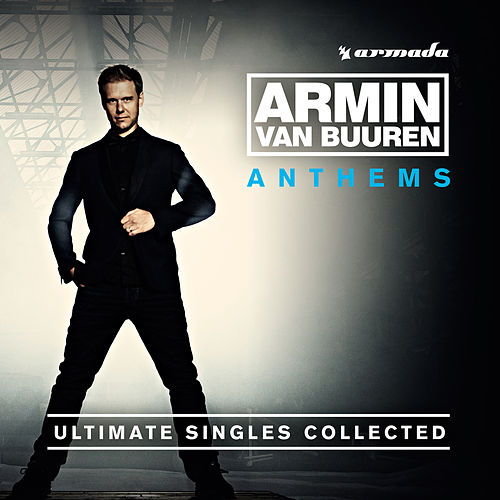 Armin Anthems (Ultimate Singles Collected) von Armin Van Buuren