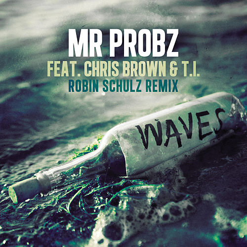 Waves de Mr. Probz