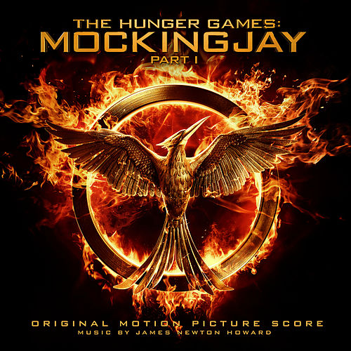 The Hunger Games: Mockingjay Pt. 1 von James Newton Howard