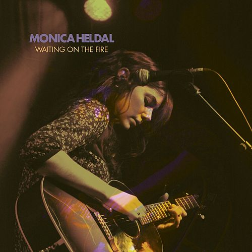Waiting On The Fire by Monica Heldal