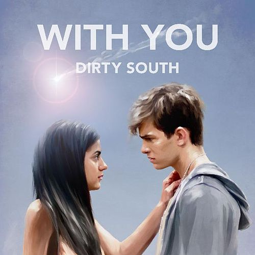 With You by Dirty South