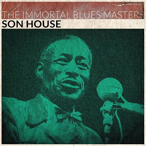 The Immortal Blues Masters (Remastered) de Son House