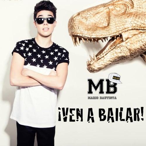 Ven a Bailar de Mario Bautista