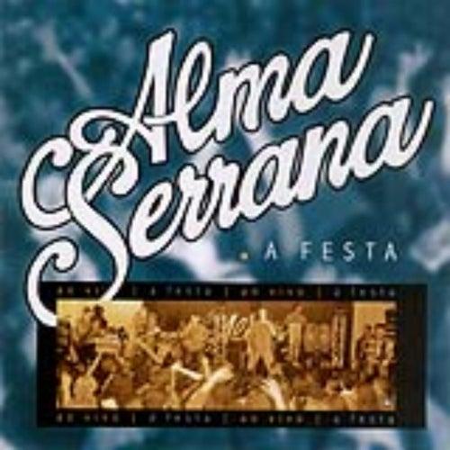 A Festa - Ao Vivo by Alma Serrana