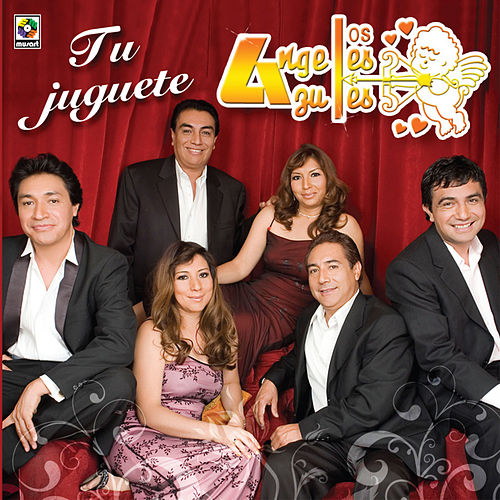Tu Juguete by Los Angeles Azules