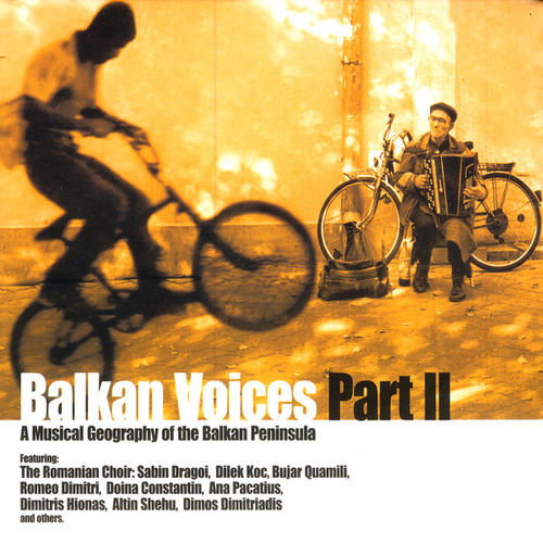 Balkan Voices Part II by Various Artists