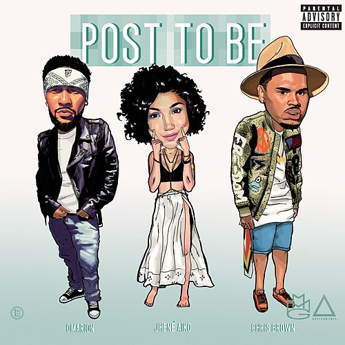 Post To Be (feat. Chris Brown & Jhene Aiko) by Omarion