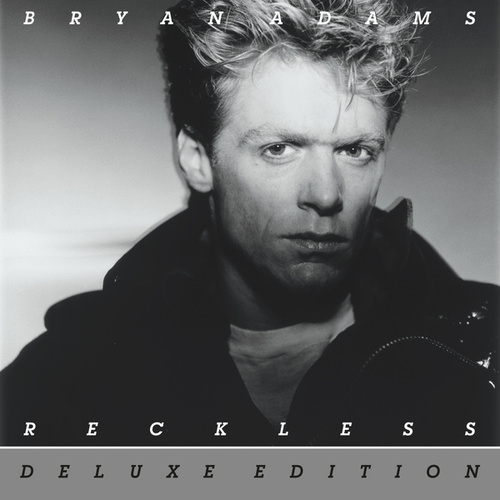Reckless (30th Anniversary / Deluxe Edition) de Bryan Adams