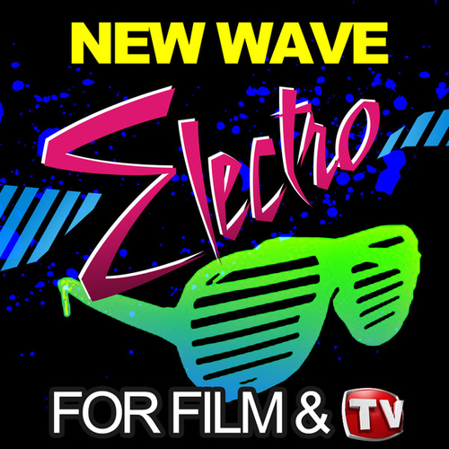 New Wave Electro for Film & TV von Various Artists