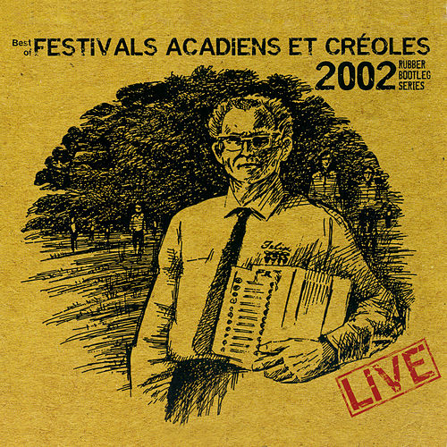 Best of Festival Acadiens el Créoles 2002 de Various Artists