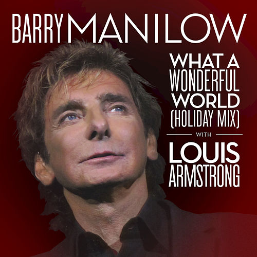 What A Wonderful World (Holiday Mix) de Barry Manilow