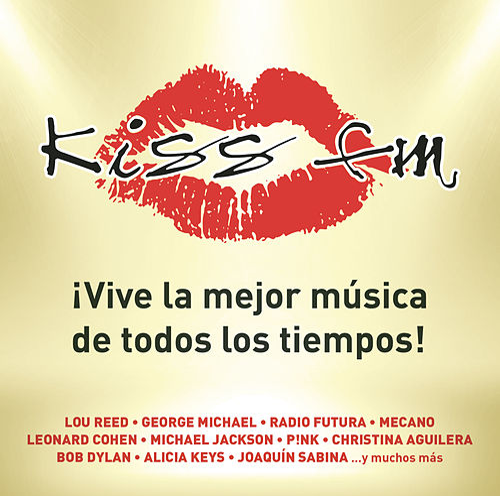 Kiss FM. Vive la Mejor Música de Todos los Tiempos de Various Artists