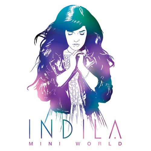 Mini World (Deluxe) von Indila