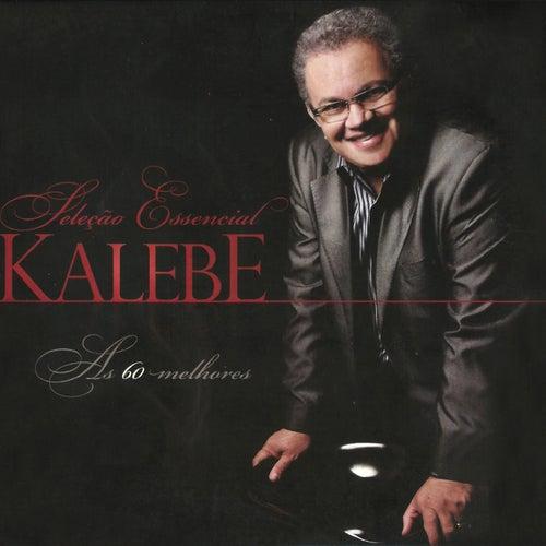 As 60 Melhores by Kalebe