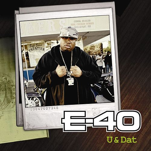U And Dat (U.K. 2-Track) by E-40