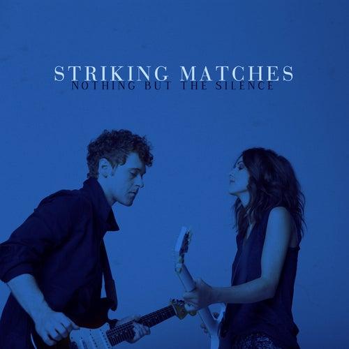 Missing You Tonight von Striking Matches