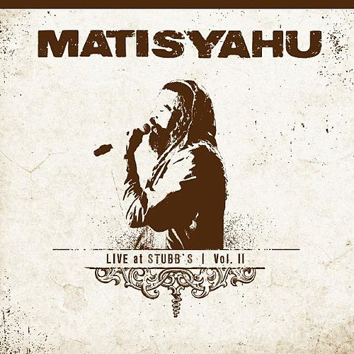 Live at Stubbs, Vol. II de Matisyahu