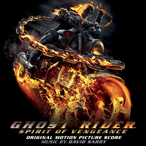 Ghost Rider: Spirit of Vengeance (Original Motion Picture Score) von David Sardy