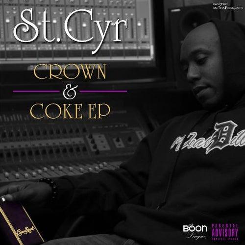 Crown & Coke, EP de StCyr