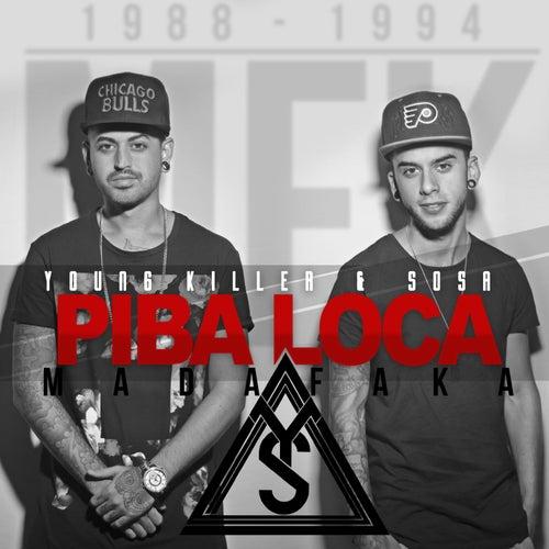 Piba Loca (EP) de Young Killer & Sosa