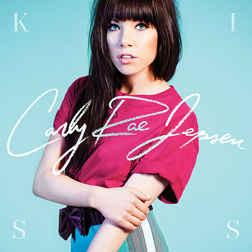 Kiss (Standard) by Carly Rae Jepsen