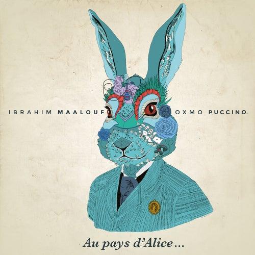 Au pays d'Alice... von Ibrahim Maalouf