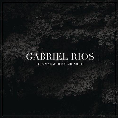 This Marauder's Midnight by Gabriel Rios