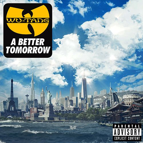 A Better Tomorrow von Wu-Tang Clan