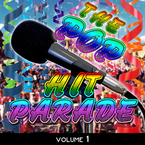 The Pop Hit Parade, Vol. 1 von Various Artists