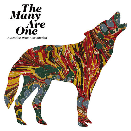 The Many Are One (A Beating Drum Compilation) de Various Artists