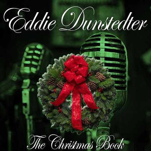 The Christmas Book de Eddie Dunstedter
