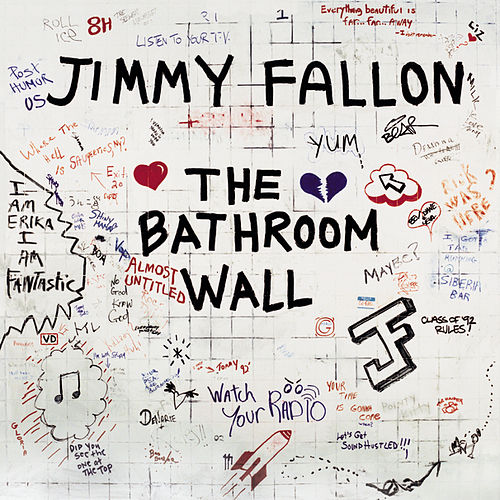 The Bathroom Wall von Jimmy Fallon
