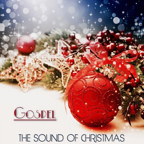 The Sound of Christmas (Gospel) de Various Artists
